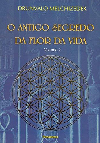 O Antigo Segredo da Flor da Vida - Volume 2