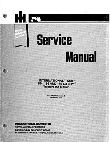 - International Harvester Service Manual Cub 154 and 185 Lo-Boy Tractors GSS-1408