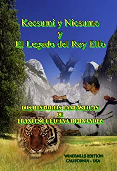 Amazon.com: Kecsumi y Nicsumo y El Legado del Rey Elfo