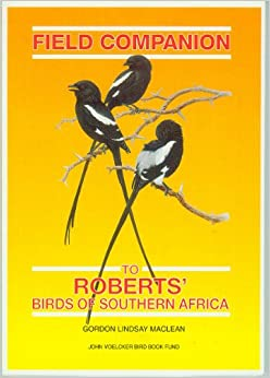 Field Companion: To Roberts' Birds of Southern Africa