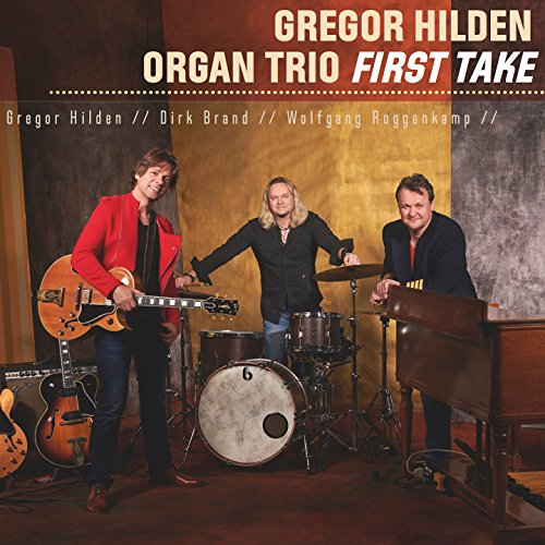 First Take (feat. Gregor Hilden, Dirk Brand, Wolfgang Roggenkamp)