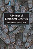 A Primer of Ecological Genetics 1st Edition
