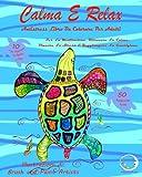 Antistress Libro Da Colorare Per Adulti: Calma E Relax - Per La Meditazione, Ritrovare La Calma, Vincere Lo Stress E Raggiungere La Guarigione