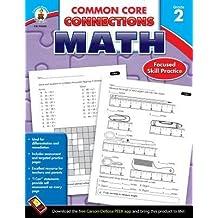 [(Common Core Connections Math, Grade 2 )] [Author: Carson-Dellosa Publishing] [Sep-2013]