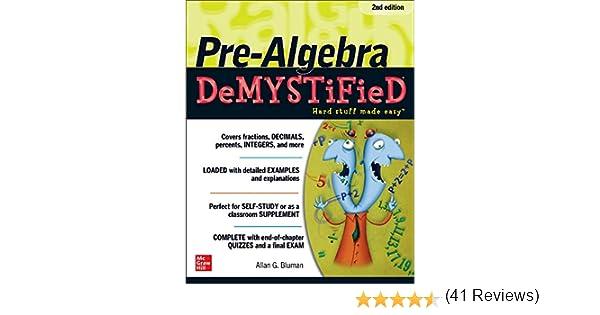 Pre-Algebra DeMYSTiFieD, Second Edition: Amazon.es: Bluman, Allan ...