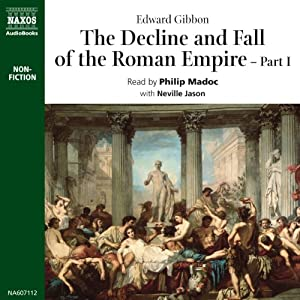 The Decline and Fall of the Roman Empire Volume 1 Audiobook