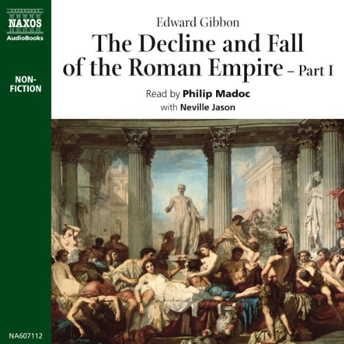 The Decline and Fall of the Roman Empire: Volume 1 Audiobook [Free Download by Trial] thumbnail