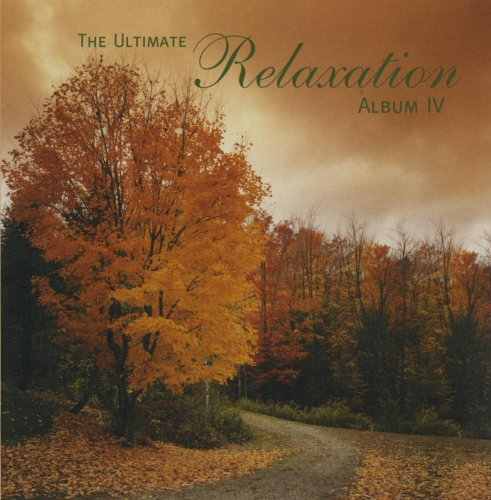Price comparison product image The Ultimate Relaxation Album IV (Vol. 4)