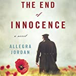 The End of Innocence: A Novel | Allegra Jordan