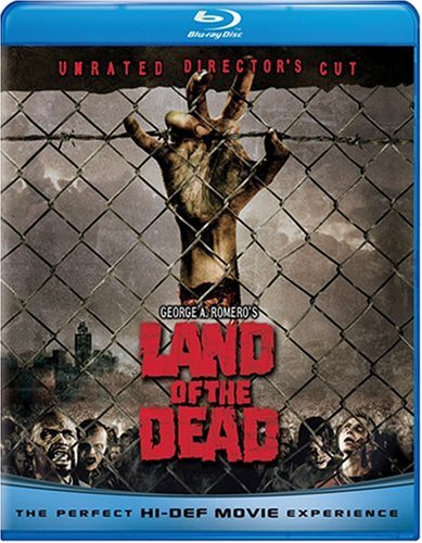 Land of the Dead (Unrated Director's Cut) [Blu-ray]