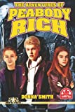The Adventures of Peabody Rich, Donna Smith, 1499365365