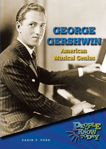 George Gershwin: American Musical Genius (People to Know Today) PDF