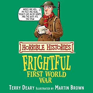 Horrible Histories: Frightful First World War Audiobook