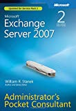 Microsoft Exchange Server 2007 Administrator's Pocket Consultant (2nd Edition)