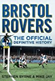 Bristol Rovers: The Official Definitive History