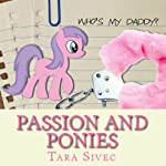 Passion and Ponies | Tara Sivec