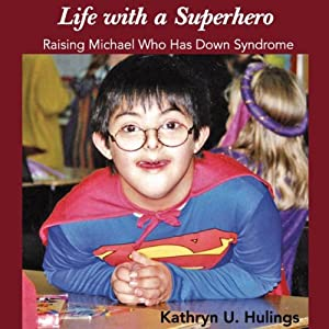 Life with a Superhero Audiobook