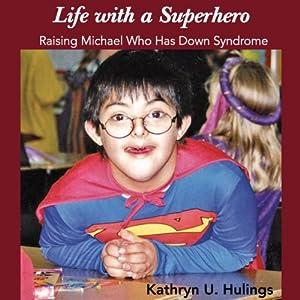 Life with a Superhero Audiobook