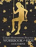 Cursive Handwriting Practice Workbook for Kids