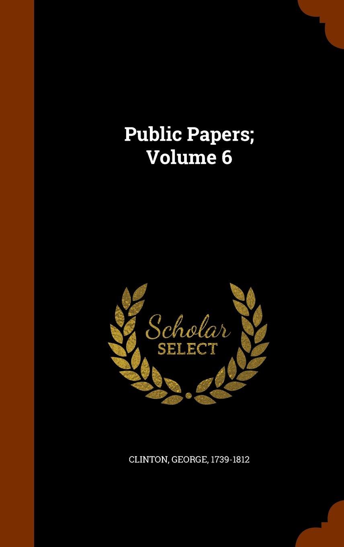Download Public Papers; Volume 6 ebook