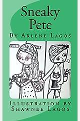 Sneaky Pete (The Circle Series) (Volume 2) by Arlene Lagos (2015-11-04) Mass Market Paperback