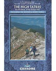 The High Tatras: Walks, Treks and Scrambles