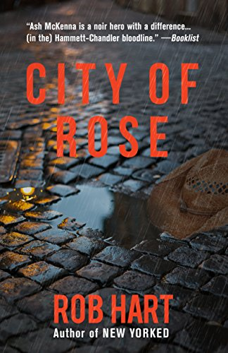 (City of Rose (Ash McKenna Book 2))