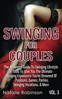 5ed3eba0e2eb8 Swinging For Couples Vol. 3: The Advanced Guide To Swinging Lifestyle - 37  Tools
