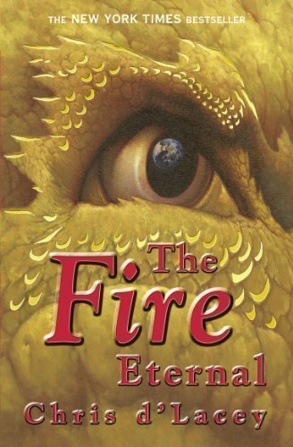 The Fire Eternal (The Last Dragon Chronicles) by d'Lacey, Chris paperback / softback Edition (2008)