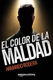 El color de la maldad (Spanish Edition)