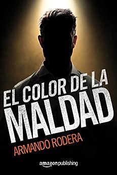 El color de la maldad de [Rodera, Armando]