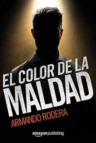 Portada del libro El color de la maldad de Armando Rodera