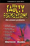 Faulty Foundations, Onyechi Daniel, 1468504126