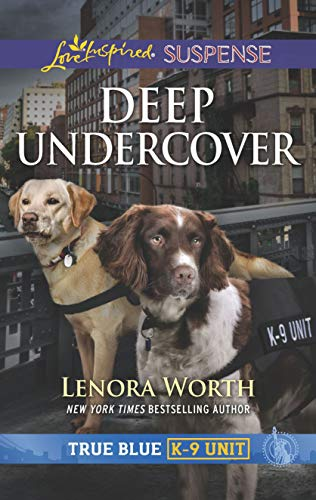 Deep Undercover (True Blue K-9 Unit)