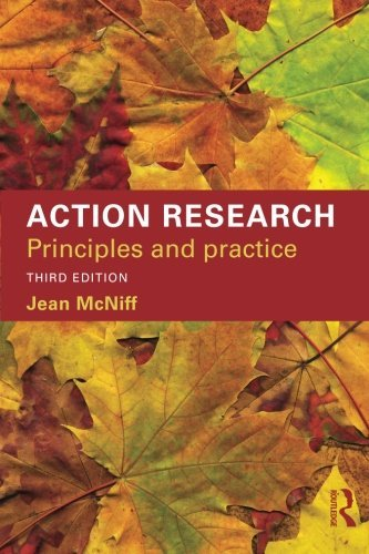 Action Research: Principles and practice by Jean McNiff (2013-04-04)