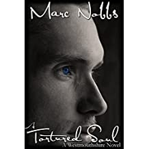 A Tortured Soul (The Paul Robertson Saga Book 2)