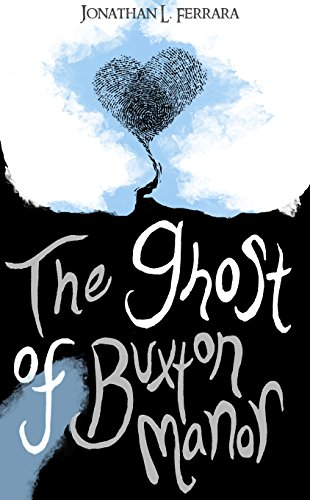the-ghost-of-buxton-manor