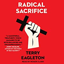 Radical Sacrifice Audiobook by Terry Eagleton Narrated by Roger Clark