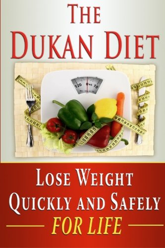 Dukan Diet Weight Quickly Safely