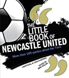 Little Book of Newcastle, Mike Bolam, 1847329403
