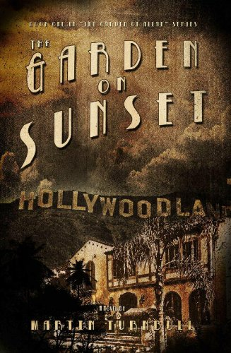 Book: The Garden on Sunset (Hollywood's Garden of Allah novels Book 1) by Martin Turnbull