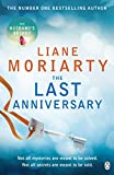 Front cover for the book The Last Anniversary by Liane Moriarty