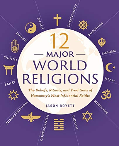 12 Major World Religions: The Be...