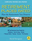 Retirement Places Rated: What You Need to Know to Plan the Retirement You Deserve (Places Rated series)