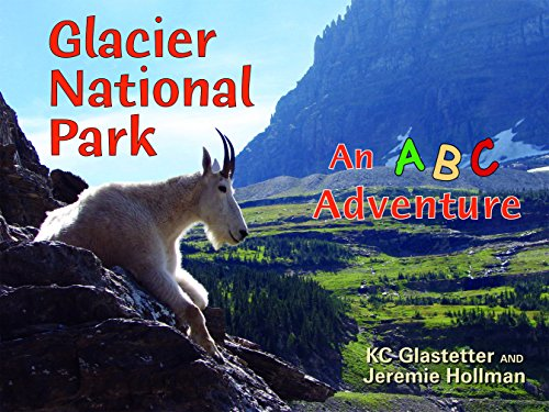 Glacier National Park: An ABC Adventure