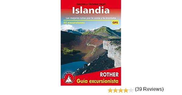 Islandia, 55 excursiones, guía excursionista. Rother.: Amazon.es: Handl, Christian and Gabrielle, Verónica Sánchez Ferrarós, Verónica and E. Gil Talavera, Victoria: Libros
