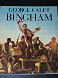 George Caleb Bingham, Michael Edward Shapiro, 0891780335