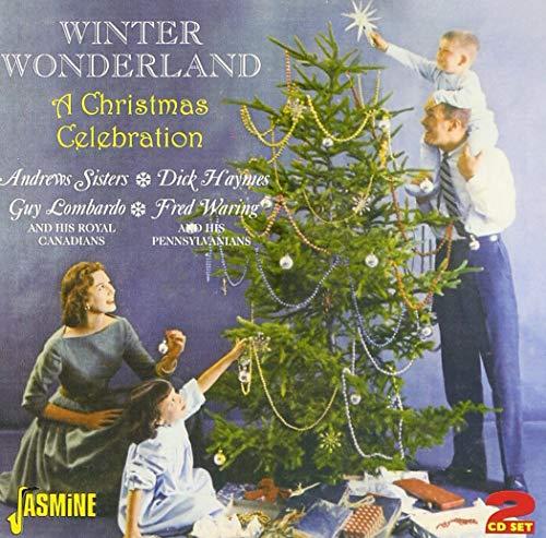(Winter Wonderland - A Christmas Celebration [ORIGINAL RECORDINGS REMASTERED] 2CD SET)