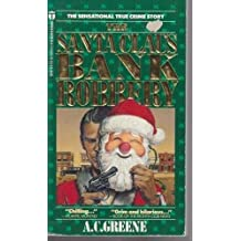 The Santa Claus Bank Robbery by A. C. Greene (1988-12-06)