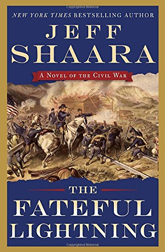 The Fateful Lightning by Jeff Shaara